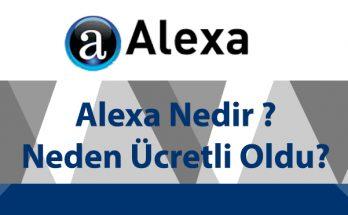 alexa-nedir-alexa-neden-ucretli-oldu